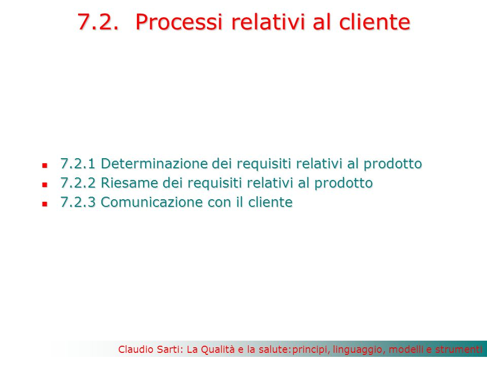 7.2. Processi relativi al cliente