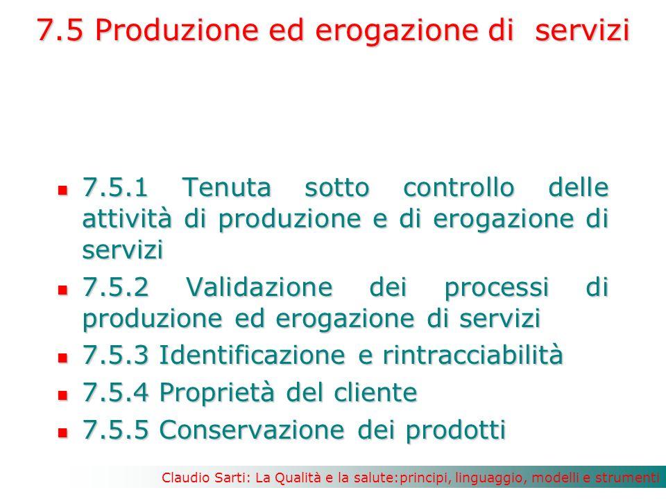 7.5 Produzione ed erogazione di servizi