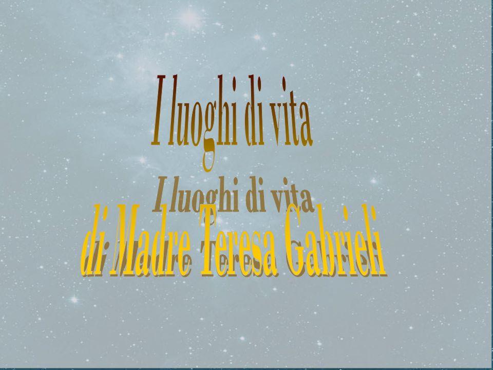 di Madre Teresa Gabrieli