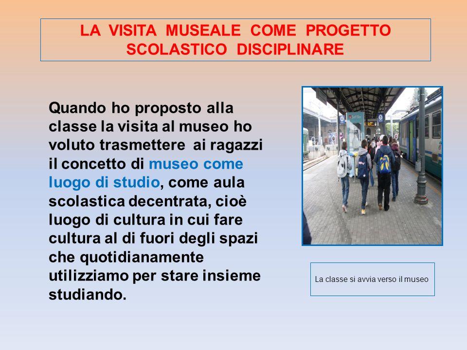 LA VISITA MUSEALE COME PROGETTO SCOLASTICO DISCIPLINARE