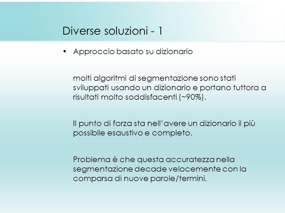 Diverse soluzioni - 1 Approccio basato su dizionario