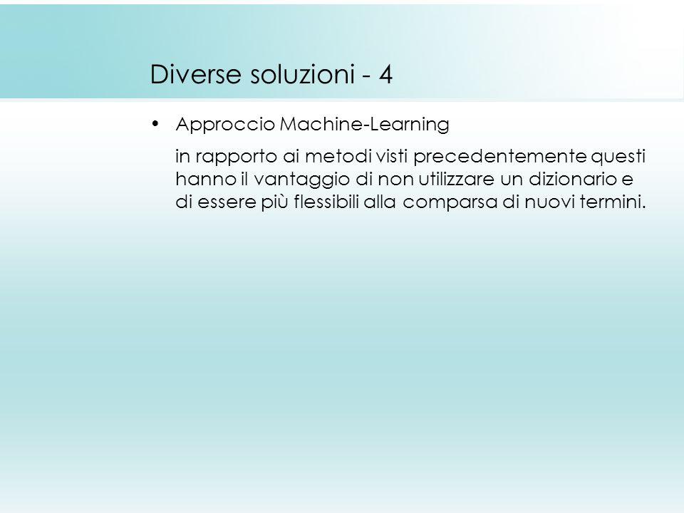 Diverse soluzioni - 4 Approccio Machine-Learning