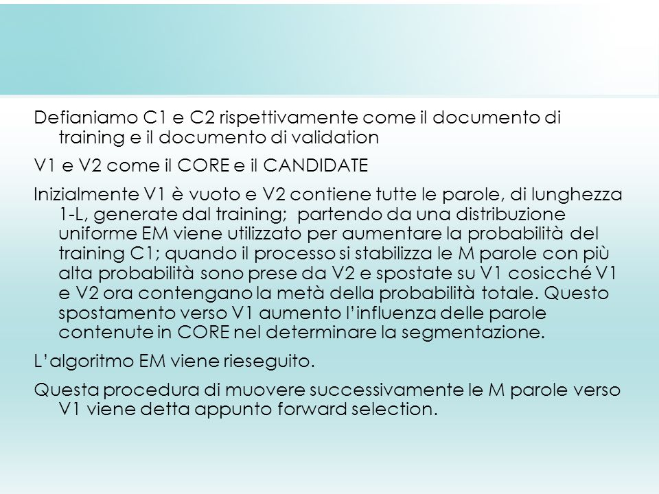 Defianiamo C1 e C2 rispettivamente come il documento di training e il documento di validation