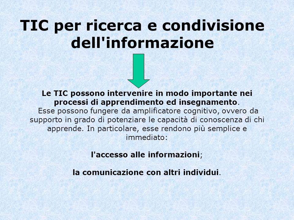 TIC per ricerca e condivisione dell informazione