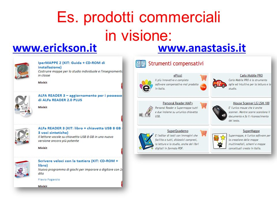 Es. prodotti commerciali in visione: