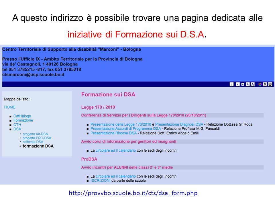 A questo indirizzo è possibile trovare una pagina dedicata alle iniziative di Formazione sui D.S.A.