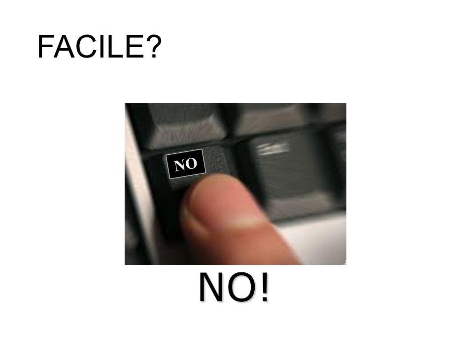 FACILE NO NO!