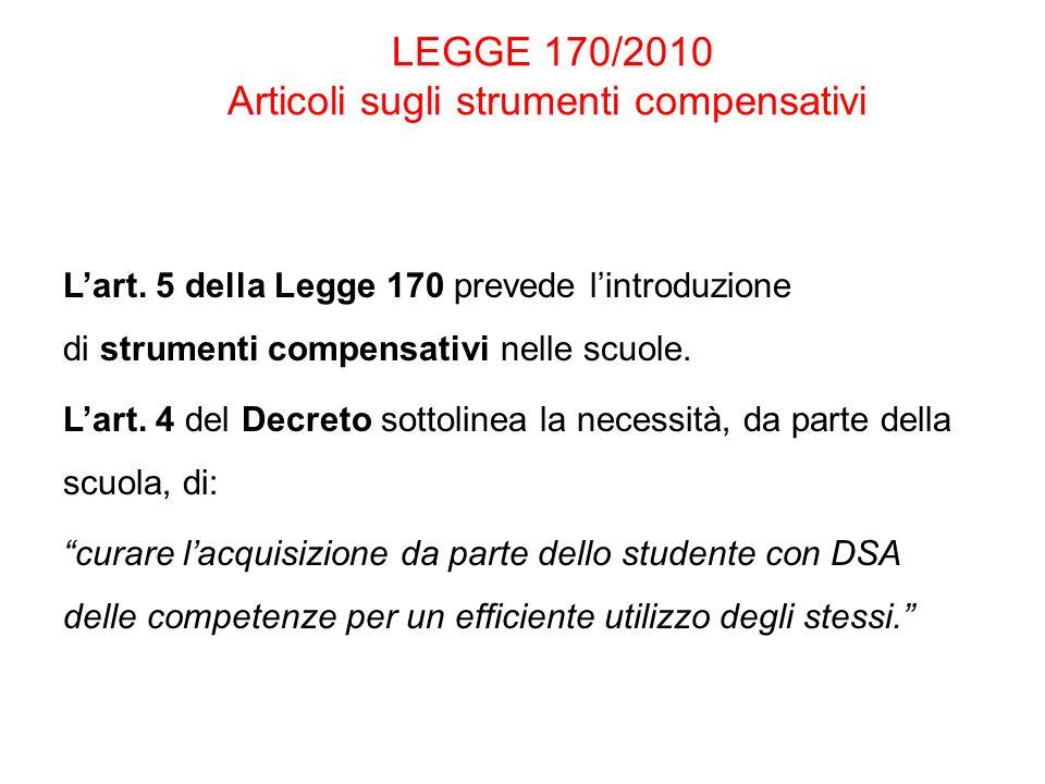 LEGGE 170/2010 Articoli sugli strumenti compensativi
