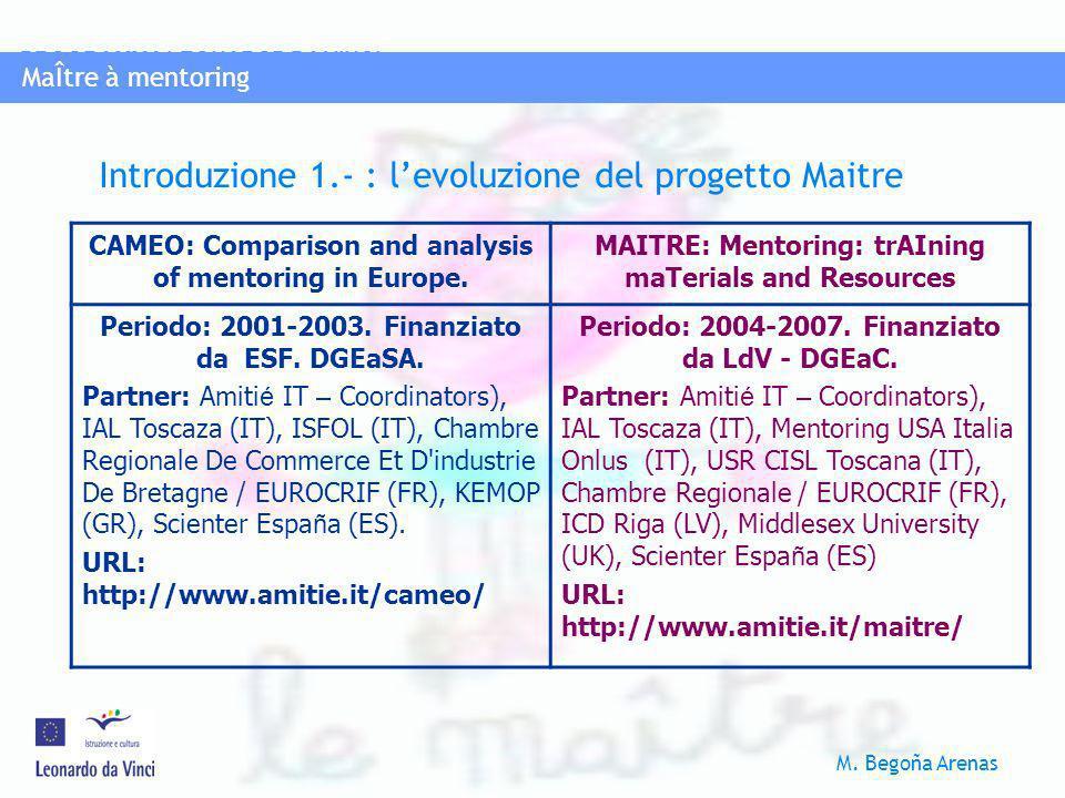 Introduzione 1.- : l'evoluzione del progetto Maitre