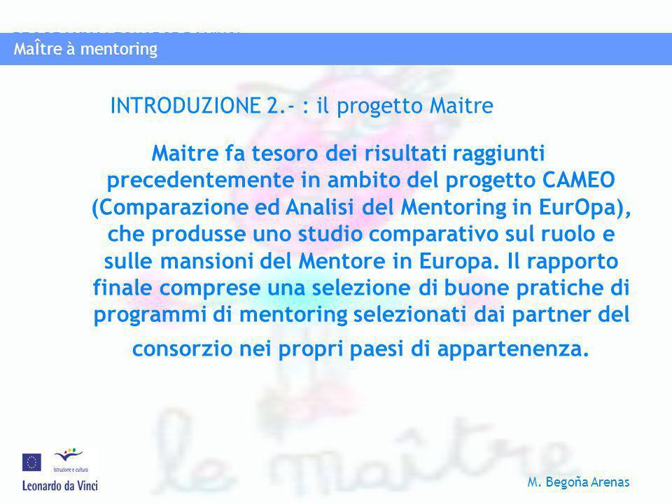 INTRODUZIONE 2.- : il progetto Maitre