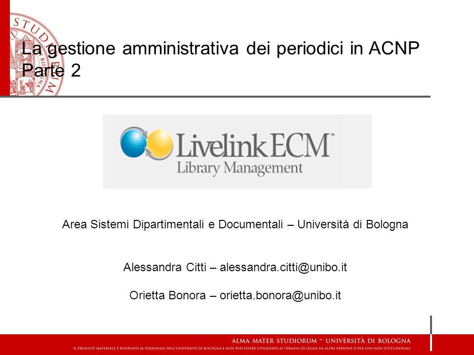 La gestione amministrativa dei periodici in ACNP Parte 2