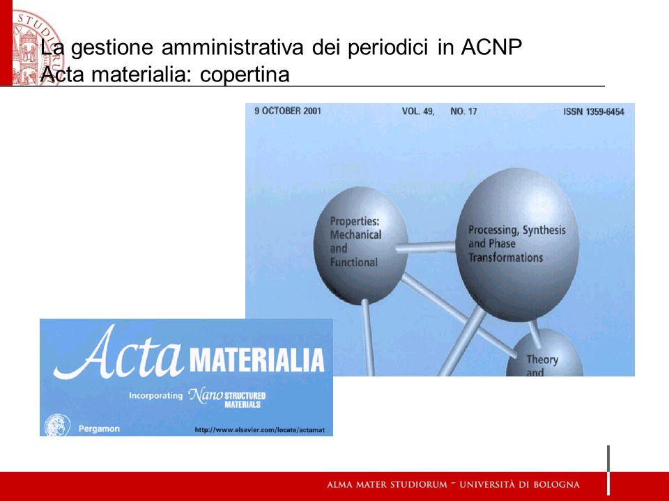 La gestione amministrativa dei periodici in ACNP Acta materialia: copertina