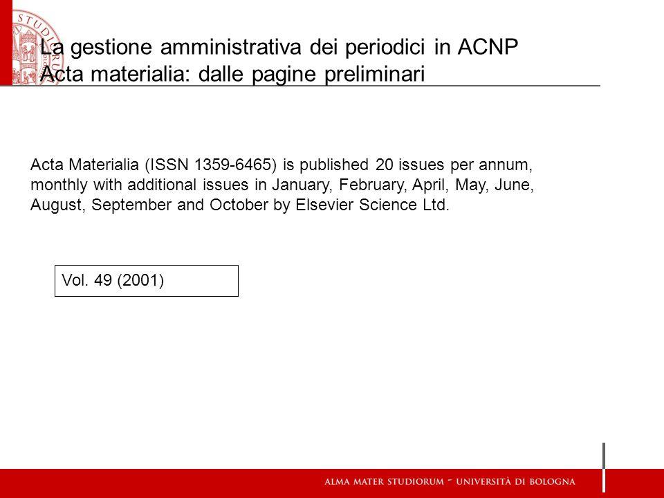 La gestione amministrativa dei periodici in ACNP Acta materialia: dalle pagine preliminari