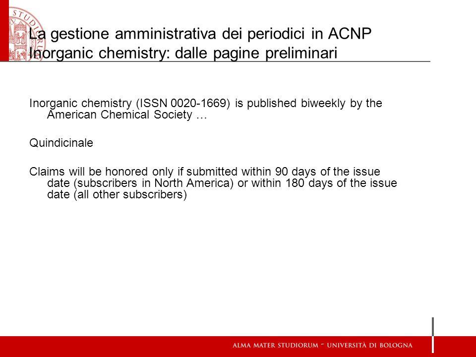 La gestione amministrativa dei periodici in ACNP Inorganic chemistry: dalle pagine preliminari