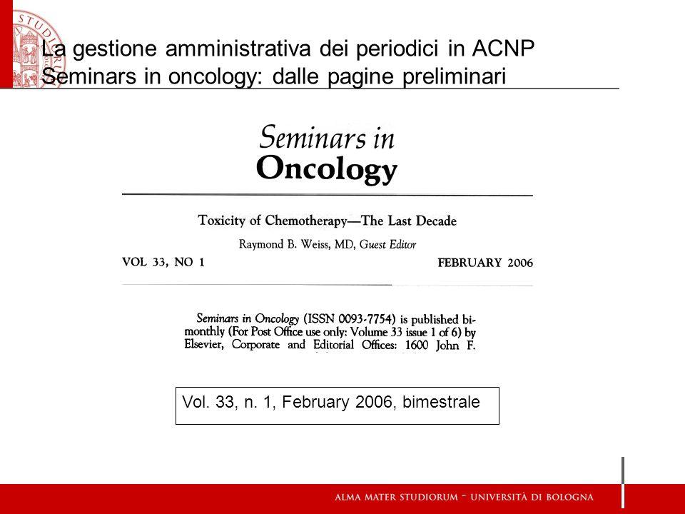 La gestione amministrativa dei periodici in ACNP Seminars in oncology: dalle pagine preliminari