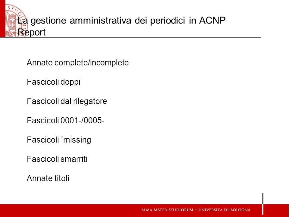 La gestione amministrativa dei periodici in ACNP Report