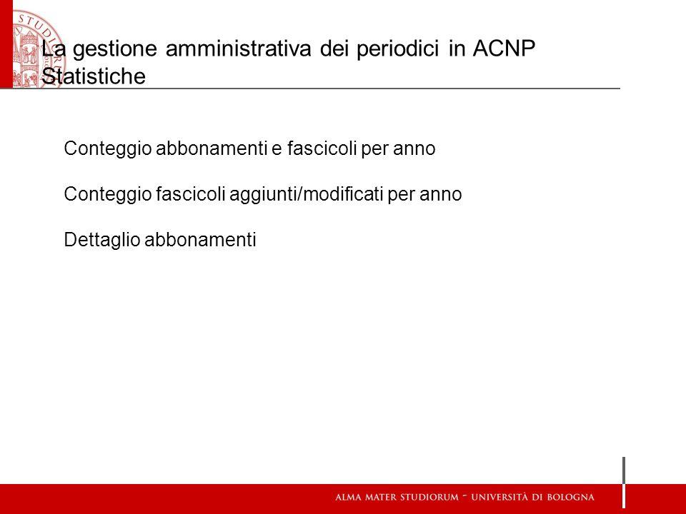 La gestione amministrativa dei periodici in ACNP Statistiche