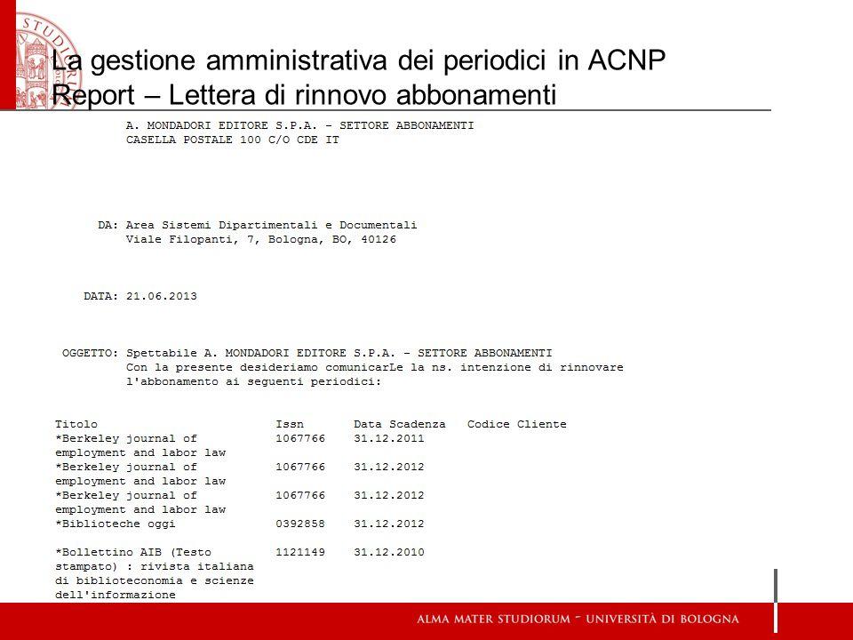 La gestione amministrativa dei periodici in ACNP Report – Lettera di rinnovo abbonamenti