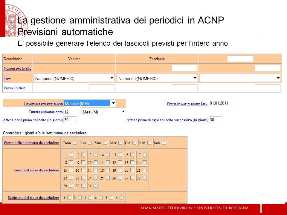 La gestione amministrativa dei periodici in ACNP Previsioni automatiche