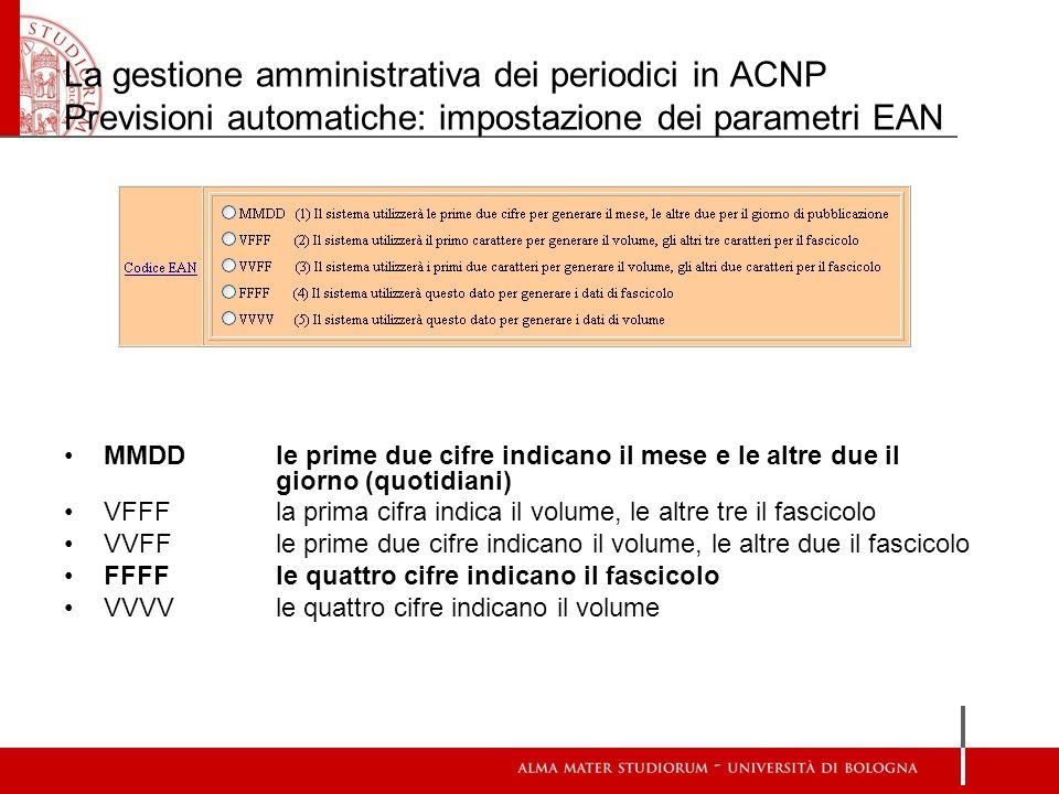 La gestione amministrativa dei periodici in ACNP Previsioni automatiche: impostazione dei parametri EAN