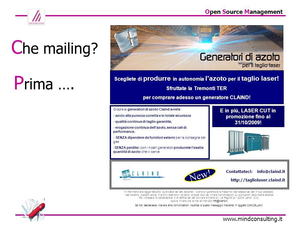 Che mailing Prima …. New! Contattateci: info@claind.it