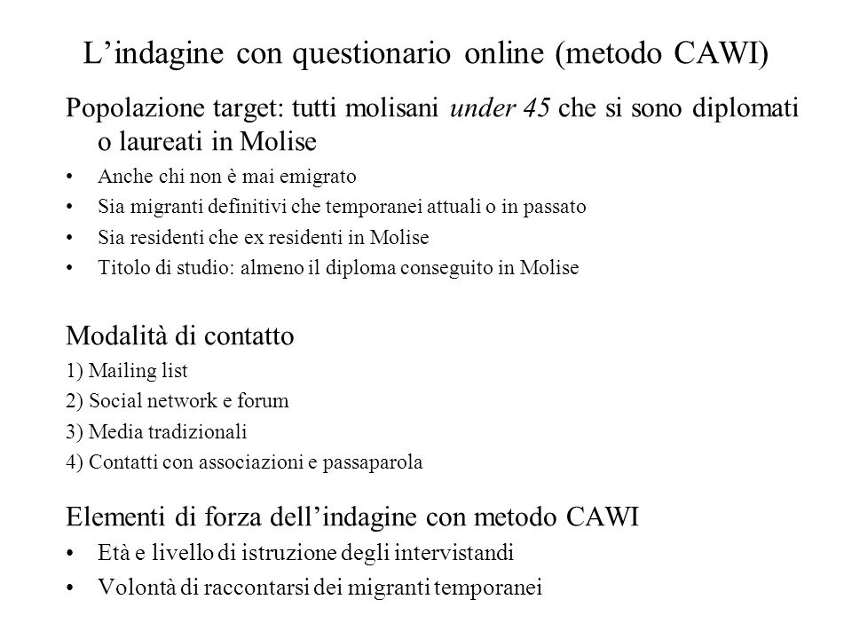 L'indagine con questionario online (metodo CAWI)