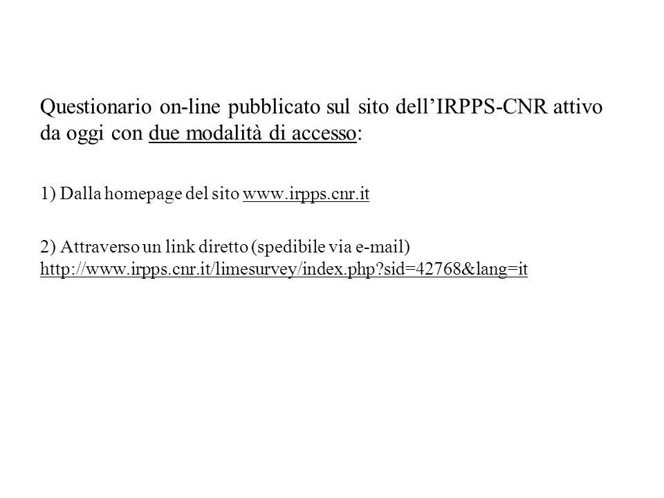 Questionario on-line pubblicato sul sito dell'IRPPS-CNR attivo da oggi con due modalità di accesso: