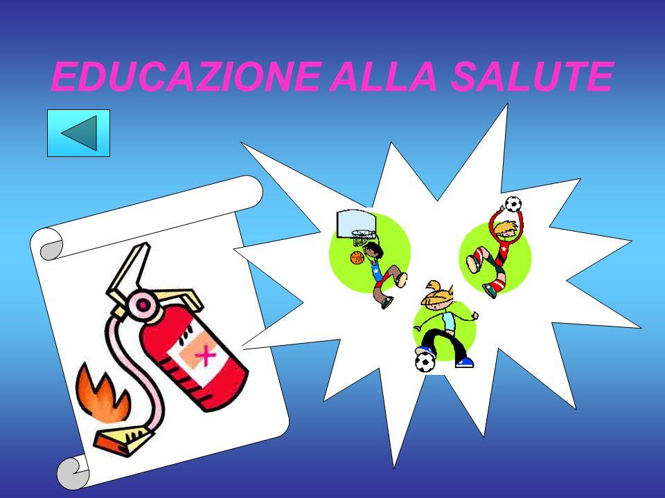EDUCAZIONE ALLA SALUTE