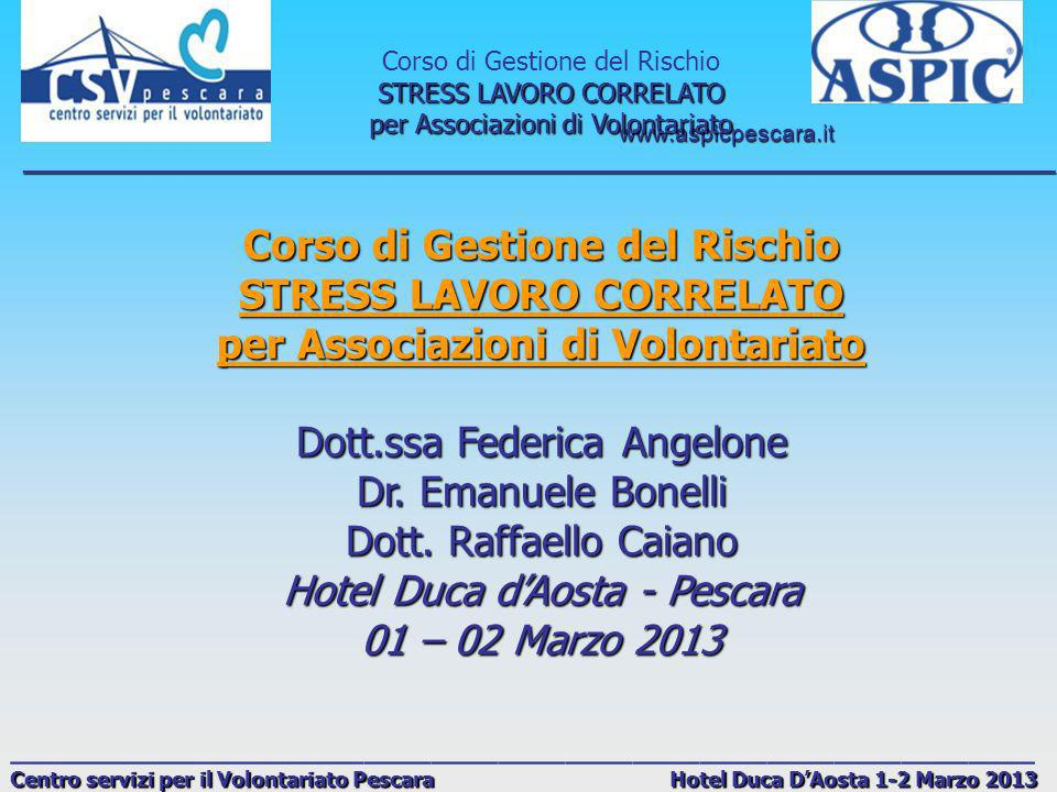 Corso di Gestione del Rischio STRESS LAVORO CORRELATO