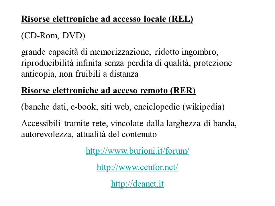 Risorse elettroniche ad accesso locale (REL)