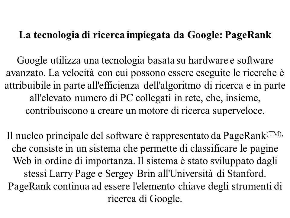 La tecnologia di ricerca impiegata da Google: PageRank
