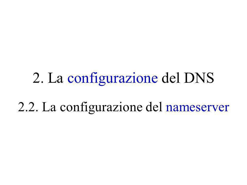2. La configurazione del DNS