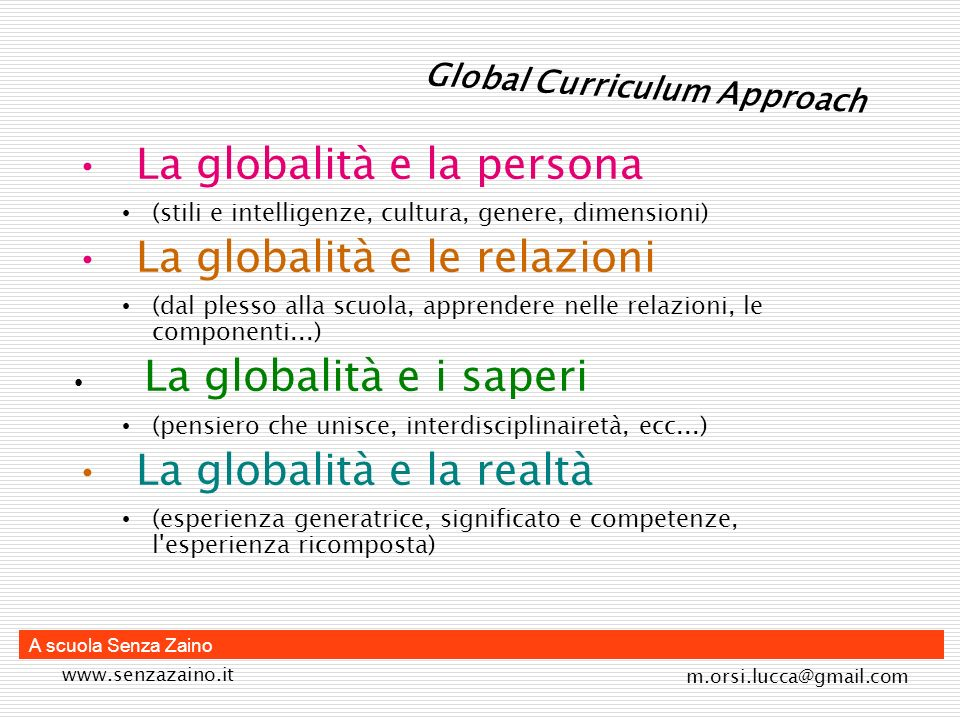 La globalità e la persona La globalità e le relazioni