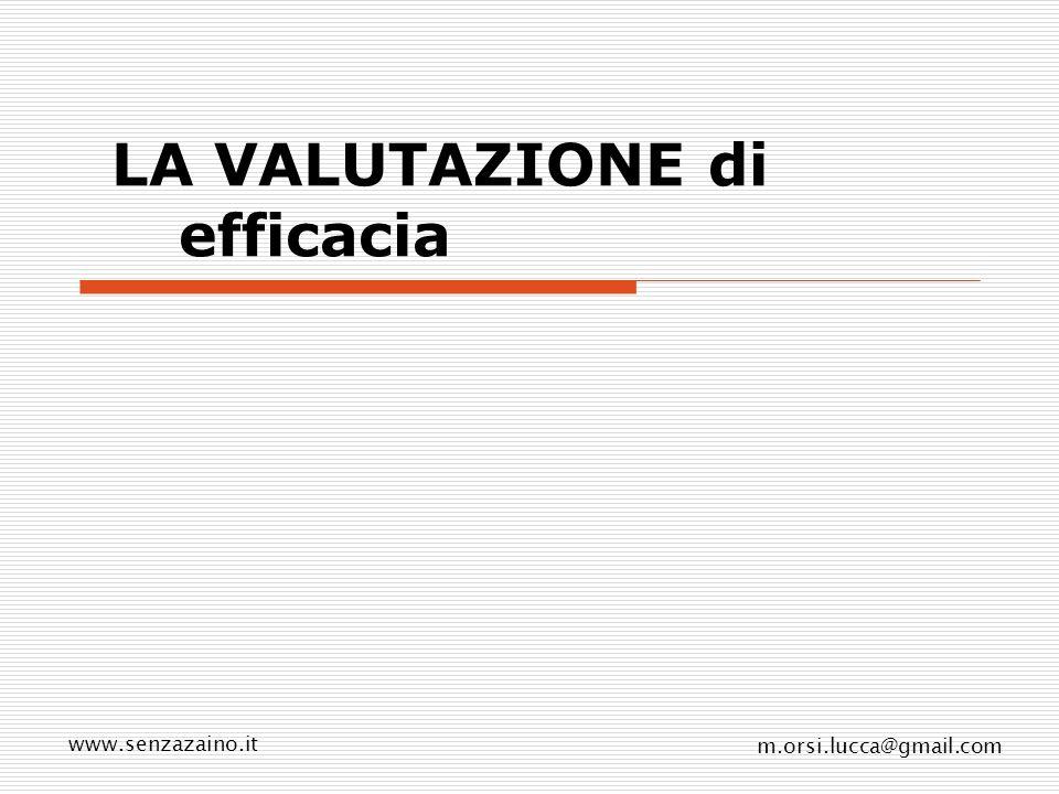 LA VALUTAZIONE di efficacia