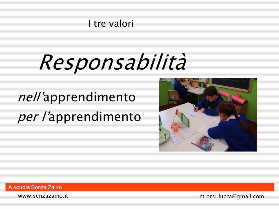 Responsabilità nell'apprendimento per l'apprendimento I tre valori