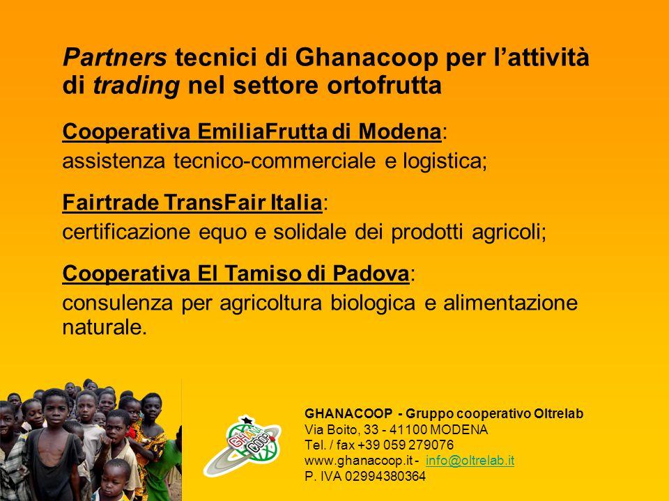 Partners tecnici di Ghanacoop per l'attività di trading nel settore ortofrutta