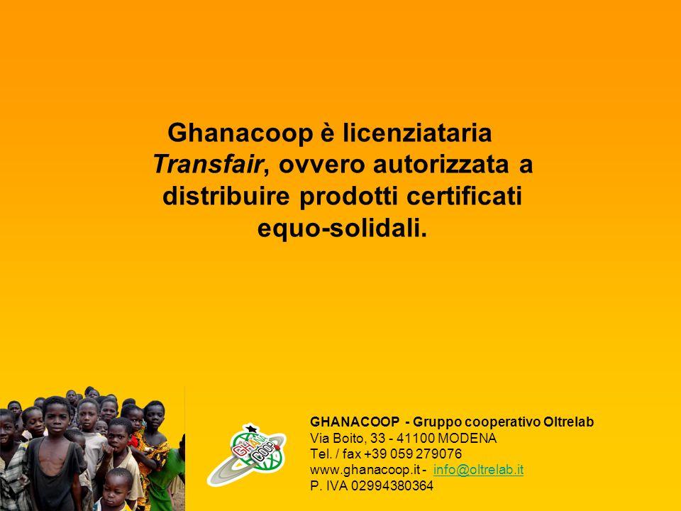 Ghanacoop è licenziataria Transfair, ovvero autorizzata a distribuire prodotti certificati equo-solidali.