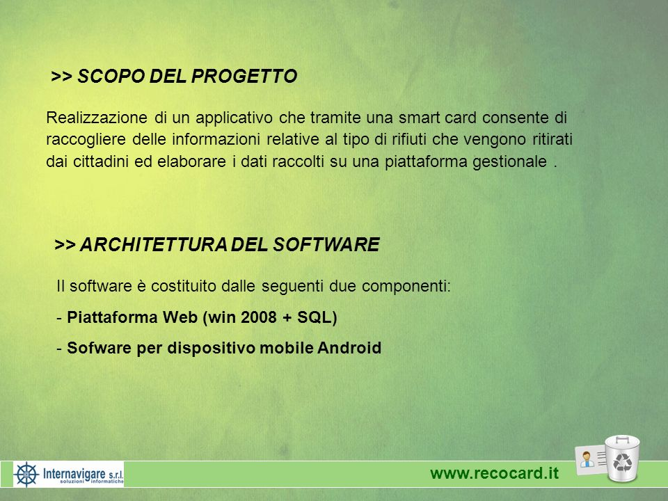 >> SCOPO DEL PROGETTO