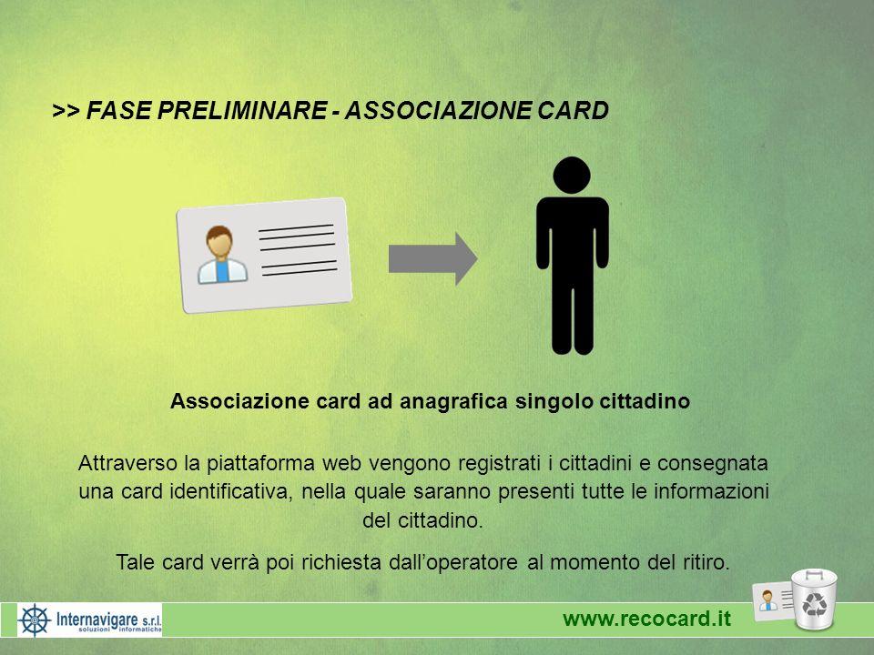 Tale card verrà poi richiesta dall'operatore al momento del ritiro.