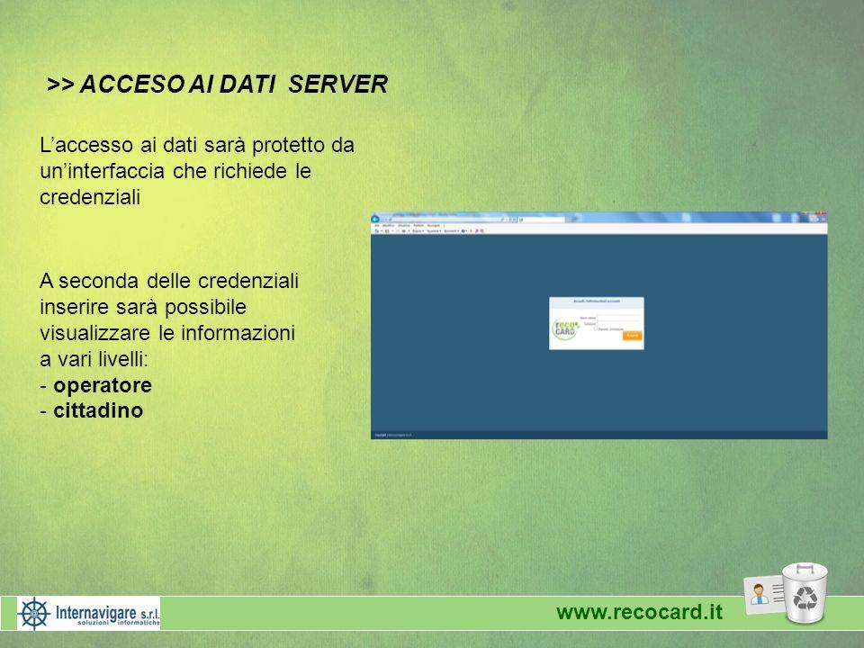 >> ACCESO AI DATI SERVER