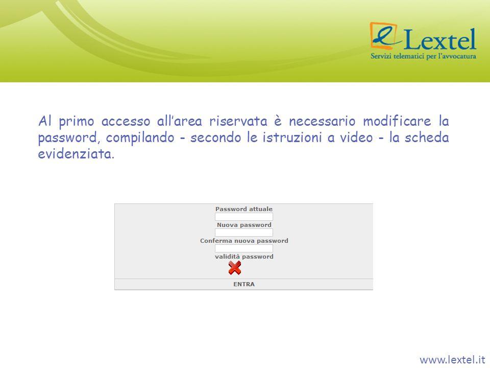 Al primo accesso all'area riservata è necessario modificare la password, compilando - secondo le istruzioni a video - la scheda evidenziata.