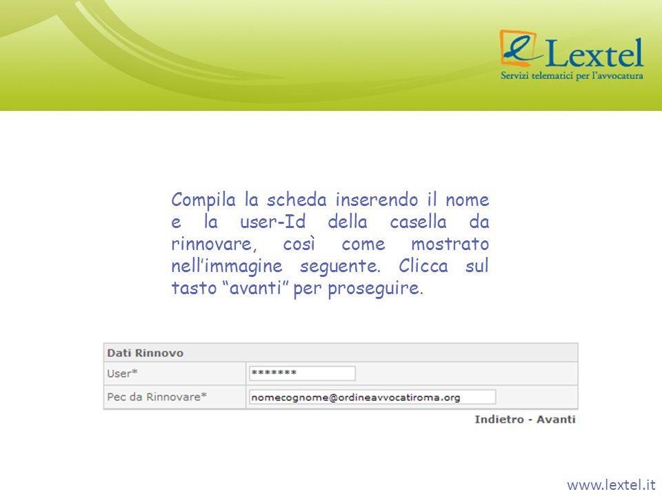 Compila la scheda inserendo il nome e la user-Id della casella da rinnovare, così come mostrato nell'immagine seguente. Clicca sul tasto avanti per proseguire.