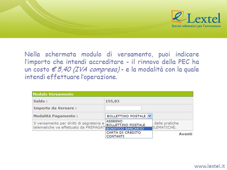 Nella schermata modulo di versamento, puoi indicare l'importo che intendi accreditare - il rinnovo della PEC ha un costo € 5,40 (IVA compresa) - e la modalità con la quale intendi effettuare l'operazione.