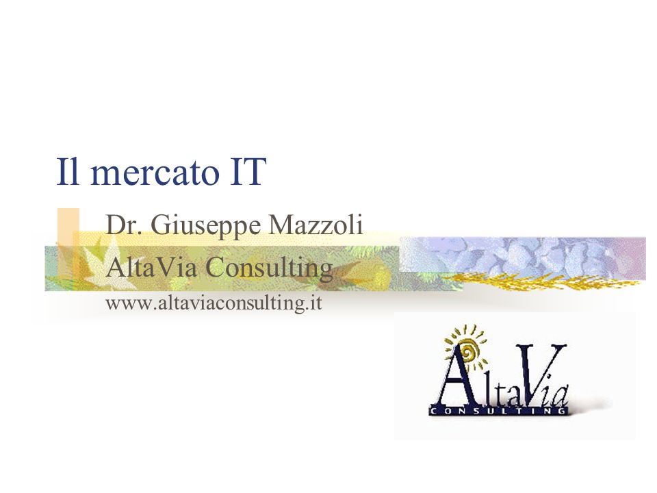 Dr. Giuseppe Mazzoli AltaVia Consulting www.altaviaconsulting.it