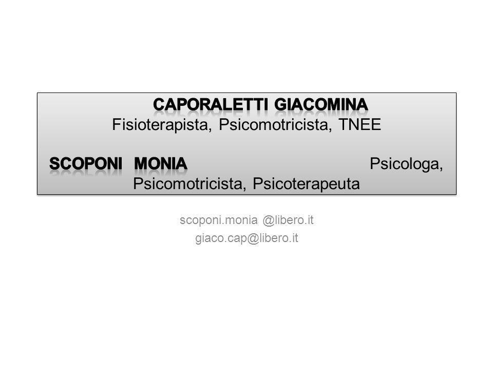 scoponi.monia @libero.it giaco.cap@libero.it
