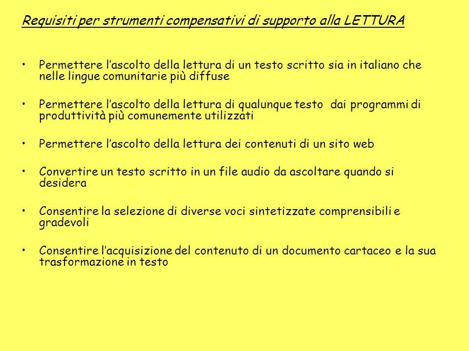 Requisiti per strumenti compensativi di supporto alla LETTURA