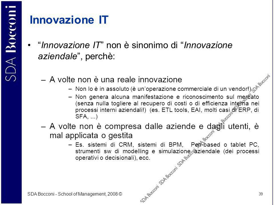 Innovazione IT Innovazione IT non è sinonimo di Innovazione aziendale , perchè: A volte non è una reale innovazione.