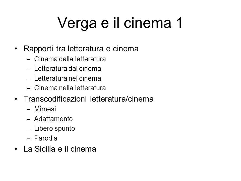 Verga e il cinema 1 Rapporti tra letteratura e cinema