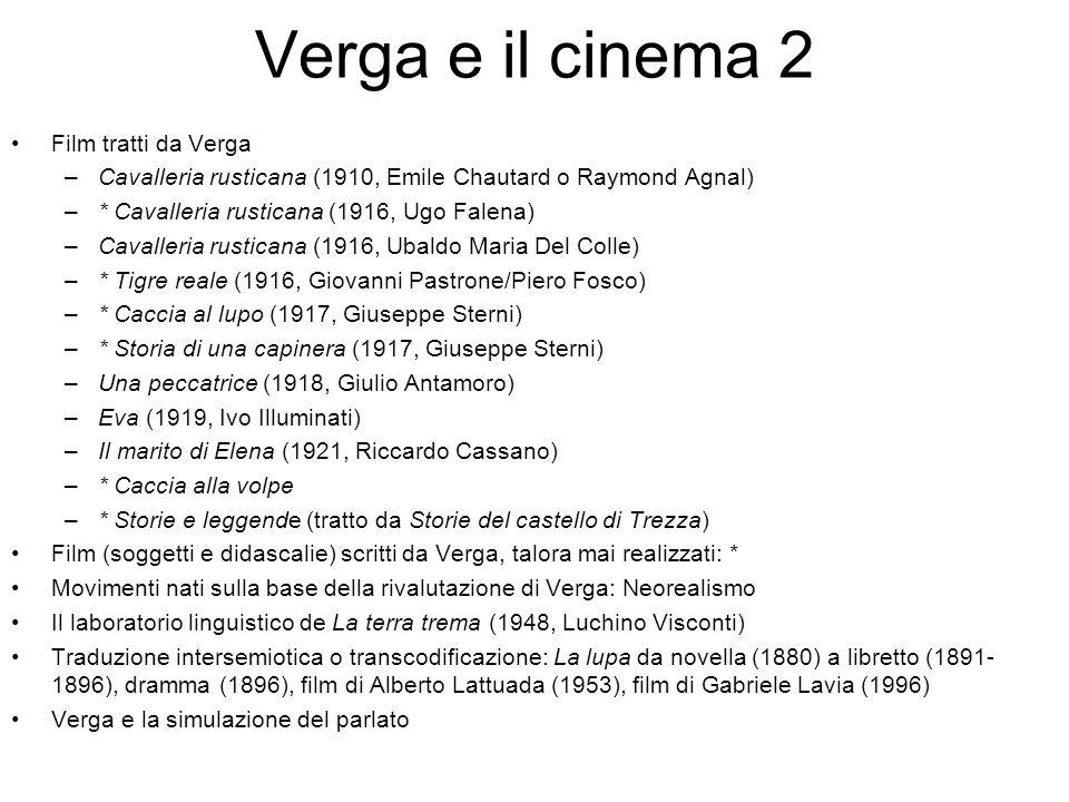 Verga e il cinema 2 Film tratti da Verga