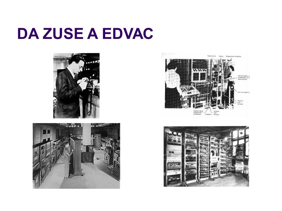 DA ZUSE A EDVAC 47